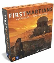 First Martians. Avventure sul Pianeta Rosso