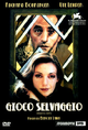 Cover Dvd DVD Gioco selvaggio