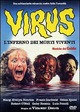 Cover Dvd DVD Virus (L'inferno dei morti viventi)