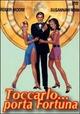 Cover Dvd DVD Toccarlo... porta fortuna