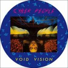 Void Vision - Vinile 7'' di Cyber People