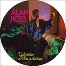 Valentino mon amour - Vinile 7'' di Alan Ross