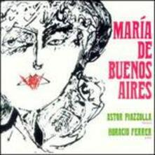 Maria De Buenos Aires - CD Audio di Astor Piazzolla