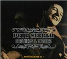 Brothers & Sisters - CD Audio di Pete Seeger