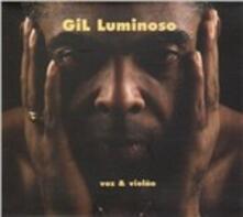 Luminoso. Voz & Violao - CD Audio di Gilberto Gil