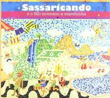 Sassaricando e o Rio - CD Audio