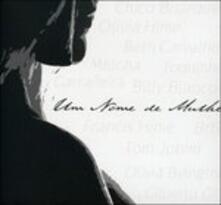Un Nome De Muhler - CD Audio
