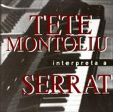 Interpreta a Serrat - CD Audio di Tete Montoliu