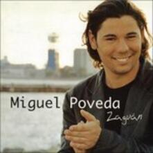 Zaguan (New Edition) - CD Audio di Miguel Poveda