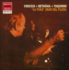 La Fusa. Bethania - Vinile LP di Vinicius De Moraes