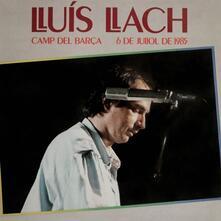 Camp Del Barca - Vinile LP di Lluis Llach