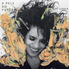 A Pele do Futuro - CD Audio di Gal Costa