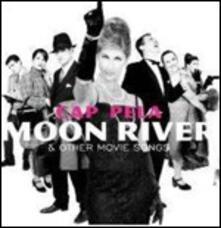Moon River - CD Audio di Cap Pela
