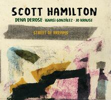 Street of Dreams - CD Audio di Scott Hamilton