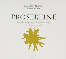 Proserpine - CD Audio di Jean-Baptiste Lully