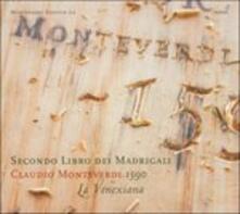 Secondo Libro Dei Madriga - CD Audio di Claudio Monteverdi