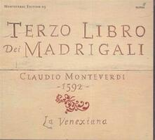 Terzo Libro Dei Madrigali - CD Audio di Claudio Monteverdi