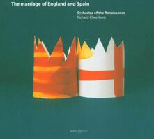 Marriage of England & Spain - CD Audio