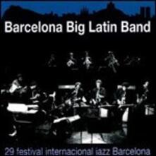 29° Festival Internacional Jazz Barcellona - CD Audio di Barcelona Big Latin Band