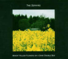 Bright Yellow Flowers on a Dark Double Red - CD Audio di Zephyrs