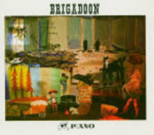 Brigadoon - CD Audio di P:ano