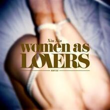 Women as Lovers - CD Audio + DVD di Xiu Xiu