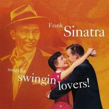 Songs for Swingin' Lovers! - CD Audio di Frank Sinatra