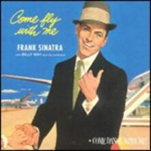 Come Fly with Me - Come Dance with Me - CD Audio di Frank Sinatra