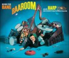 Music for Bang Baaroom - CD Audio di Dick Schory