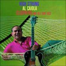High Strung - Cleopatra - CD Audio di Al Caiola