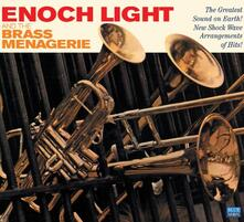 Enoch Light and the Brass Menagerie - CD Audio di Enoch Light Orchestra,Brass Menagerie