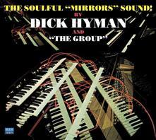 The Soulful Mirrors Sound! - CD Audio di Dick Hyman