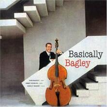 Basically Bagley - CD Audio di Don Bagley