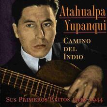 Camino Del Indio - CD Audio di Atahualpa Yupanqui