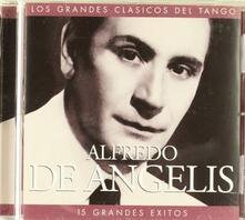 Fifteen Grandes Exitos - CD Audio di Alfredo De Angelis