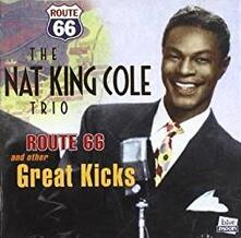 Route 66 & Other Great Kicks - CD Audio di Nat King Cole