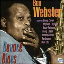 Bounce Blues - CD Audio di Ben Webster