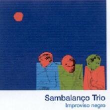 Improviso negro - CD Audio di Sambalanco Trio