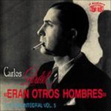 Eran otros hombres - CD Audio di Carlos Gardel