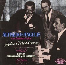 Adios Marinero - CD Audio di Alfredo De Angelis (Orquestra)