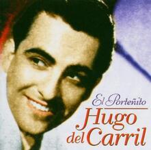 El Portenito - CD Audio di Hugo Del Carril