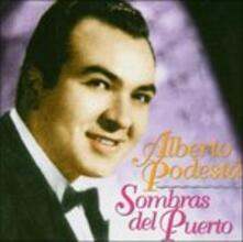 Sombras Del Puerto - CD Audio di Alberto Podesta