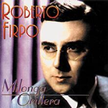 Milonga Orillera - CD Audio di Roberto Firpo