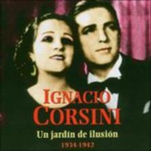 Un Jardin De Ilusion - CD Audio di Ignacio Corsini
