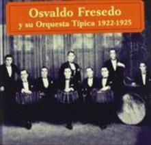 Osvaldo Fresedo - CD Audio di Osvaldo Fresedo