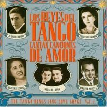 Los Reyes Del Tango Cantan Canciones De Amor - CD Audio