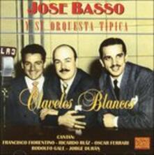 Claveles Blancos - CD Audio di José Basso
