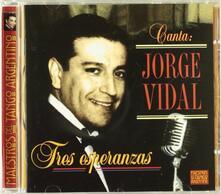 Tres Esperanzas - CD Audio di Jorge Vidal