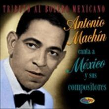 Canta a Mexico Y Sus Companeros - CD Audio di Antonio Machin
