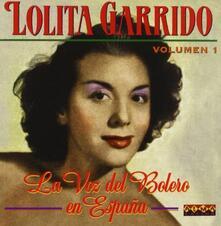 La Voz Del Bolero En Espana - CD Audio di Lolita Garrido